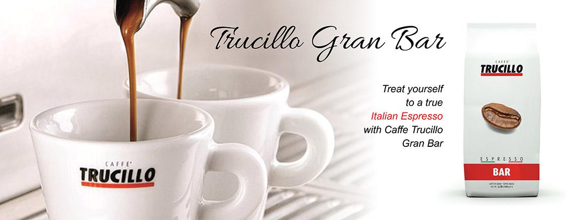Trucillo Gran Bar - Treat yourself to a true Italian Espresso with Caffe Trucillo Gran Bar