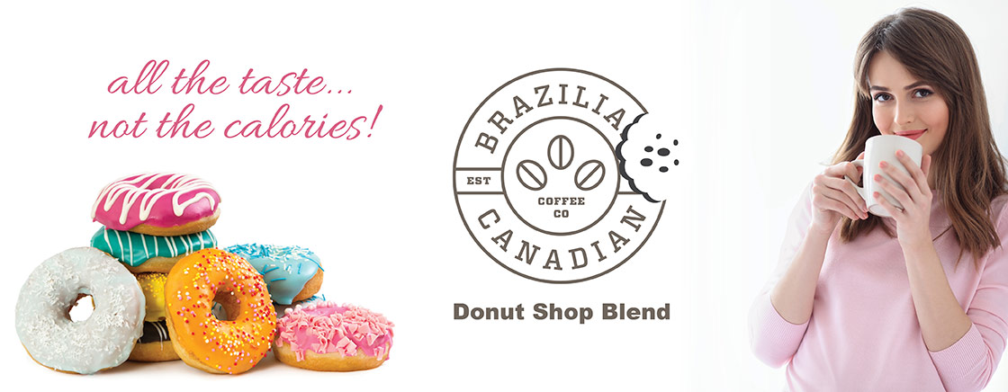 All the taste - not the calories. Donut Shop Blend