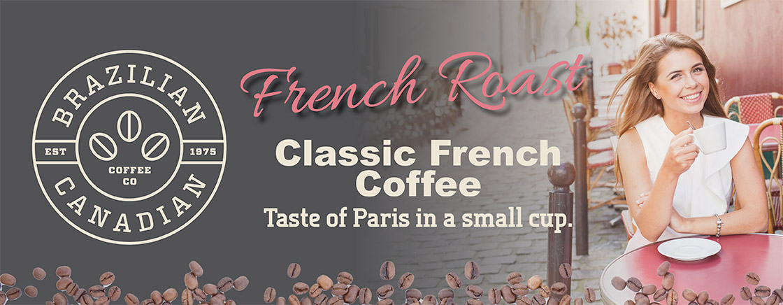French Roast - Classic French Coffee - Taste of Paris in a small cup